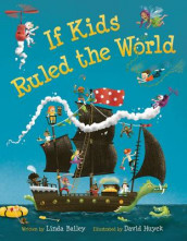 If Kids Ruled the World av Linda Bailey (Innbundet)