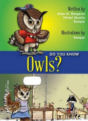 Do You Know Owls? av Alain Bergeron, Michel Quintin og Sampar (Heftet)