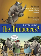 Do You Know the Rhinoceros? av Alain Bergeron og Michel Quintin (Heftet)