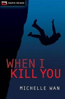 When I Kill You av Michelle Wan (Heftet)