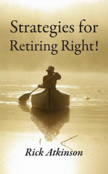 Strategies for Retiring Right! av Rick Atkinson (Heftet)