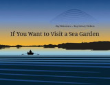 Omslag - If You Want to Visit a Sea Garden