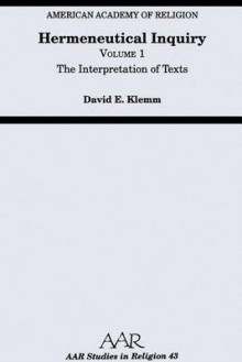 Hermeneutical Inquiry: Volume I: The Interpretation of Texts av David E. Klemm (Heftet)