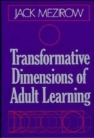 Transformative Dimensions of Adult Learning av Jack Mezirow (Innbundet)