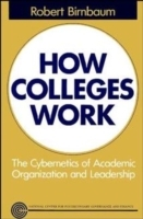 How Colleges Work av Robert Birnbaum (Heftet)