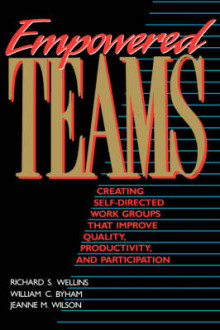 Empowered Teams av Richard S. Wellins, William C. Byham og Jeanne M. Wilson (Heftet)