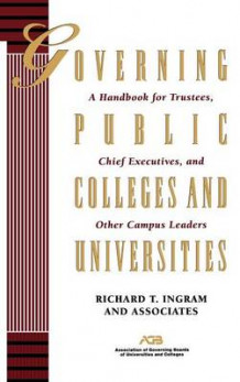 Governing Public Colleges and Universities av Richard T. Ingram (Innbundet)
