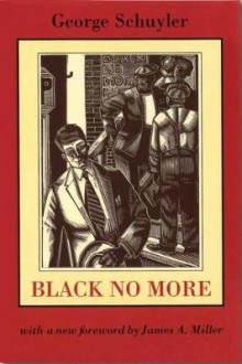 Black No More av George S. Schuyler (Heftet)