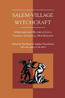 Salem Village Witchcraft av Paul S. Boyer og Stephen Nissenbaum (Heftet)