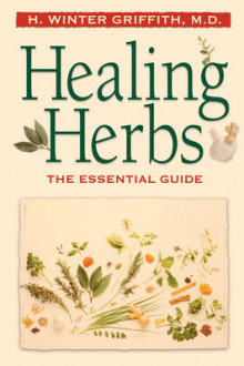 Healing Herbs av H. Winter Griffith (Heftet)