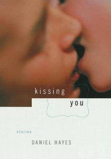 Kissing You av Daniel Hayes (Heftet)