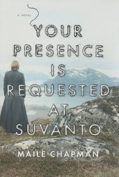 Your Presence Is Requested at Suvanto av Maile Chapman (Innbundet)
