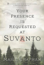 Your Presence Is Requested at Suvanto av Maile Chapman (Heftet)