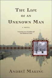 The Life of an Unknown Man av Andrei Makine (Heftet)