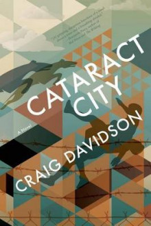 Cataract City av Craig Davidson (Heftet)