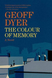 The Colour of Memory av Geoff Dyer (Heftet)