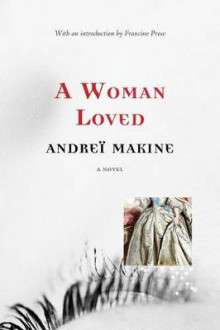 A Woman Loved av Andrei Makine (Heftet)
