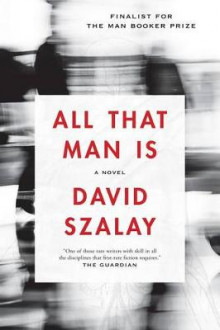 All That Man Is av David Szalay (Heftet)