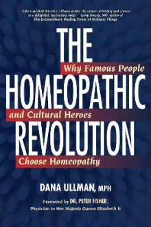 The Homeopathic Revolution av Dana Ullman (Heftet)
