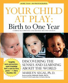 Your Child at Play: Birth to One Year - Discovering the Senses and Learning About the World av Marilyn Segal (Heftet)