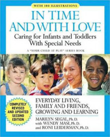 In Time and With Love : Caring for the Special Needs Infant and Toddler av Roni Leiderman, Wendy Masi og Marilyn Segal (Heftet)