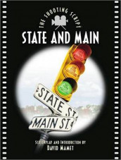 State and Main:The Shooting Script av David Mamet (Heftet)