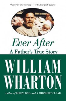 Ever After av William Wharton (Heftet)