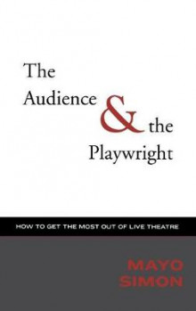 The Audience and the Playwright av Simon Mayo (Innbundet)
