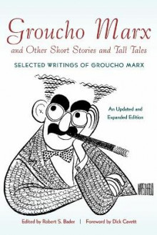 Groucho Marx and Other Short Stories and Tall Tales av Groucho Marx (Heftet)
