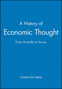 A History of Economic Thought av Charles E. Staley (Innbundet)
