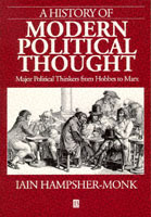 A History of Modern Political Thought - Major Political Thinkers From Hobbes to Marx av Iain Hampsher-Monk (Heftet)