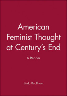 American Feminist Thought (Heftet)