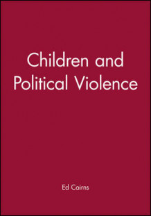 Children and Political Violence av Ed Cairns (Heftet)