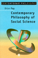 Contemporary Philosophy of Social Science av Brian Fay (Heftet)