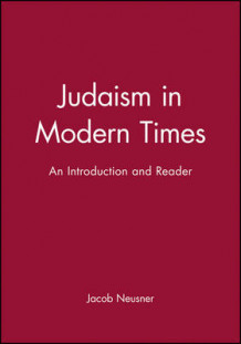 Judaism in Modern Times av Jacob Neusner (Heftet)