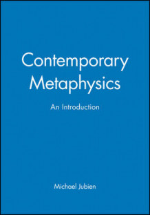 A Contemporary Metaphysics av Michael Jubien (Heftet)