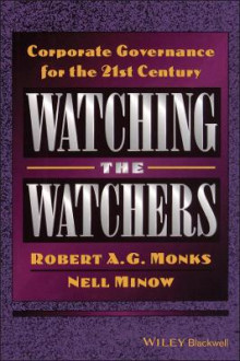 Watching the Watchers av Robert A. G. Monks og Nell Minow (Innbundet)