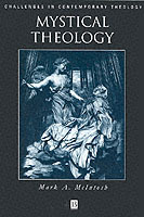 Mystical Theology av R. William Carroll og Professor Mark A. McIntosh (Heftet)