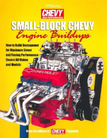 Small-block Chevy Engine Buildups av Chevy High Performance Magazine (Heftet)