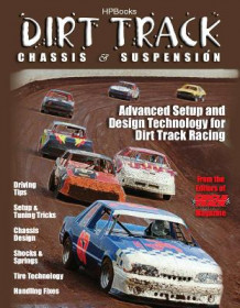 Dirt Track Chassis & Suspension av Circle Track Magazine (Heftet)