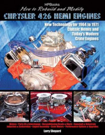How to Rebuild & Modify Chrysler 426 Hemi Engines av Larry Shepard (Heftet)