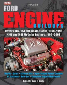 Ford Engine Buildups av Muscle Mustangs and Fast Fords Magazine (Heftet)