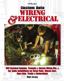 Custom Auto Wiring & Electrical av Matt Strong (Heftet)