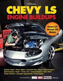 Chevy LS Engine Buildups av CAM Benty (Heftet)
