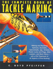The Complete Book of Tackle Making av C. Boyd Pfeiffer (Heftet)