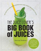 Omslag - The Juice Lover's Big Book of Juices