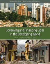Governing and Financing Cities in the Developing World av Roy Bahl og Johannes F. Linn (Heftet)