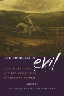 The Problem of Evil av Steven Mintz og John Stauffer (Heftet)