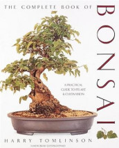 The Complete Book of Bonsai av Harry Tomlinson (Innbundet)