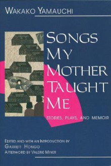 Songs My Mother Taught Me av Wakako Yamauchi og Garrett Hongo (Heftet)